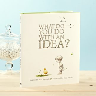 'WHAT DO YOU DO WITH A IDEA?'- LIVE INSPIRED