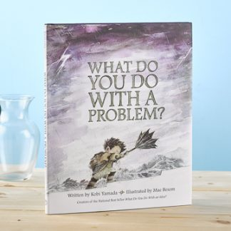 'WHAT DO YOU DO WITH A PROBLEM?'- LIVE INSPIRED