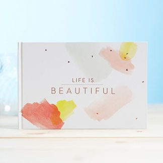 'LIFE IS BEAUTIFUL'- LIVE INSPIRED